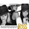 Independent Bo$$ (feat. Fifth Harmony)