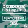 NEW HIP HOP AND R&B MIX 2014(DJ @TICKZZYY)