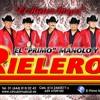 HOY TE HAGO FALTA - EL PRIMO MANOLO Y SU RIELEROS 2014 (ELDJ FUEGO)