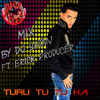 Turu tu tu ha (Mix) By Erick Producer Ft Dj Show