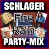 Schlager Party-Mix [FIRE RAIN]