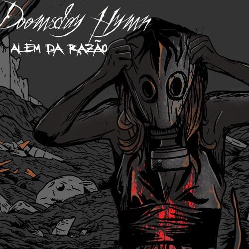 Doomsday Hymn - Além da Razao TEASER