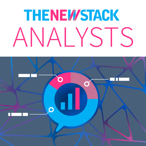 The New Stack Analysts Podcast