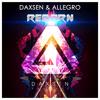 REBORN [Code ONE ] (Original Mix) - Allegro & Daxsen [SHINE/DAXSEN RECORDS]