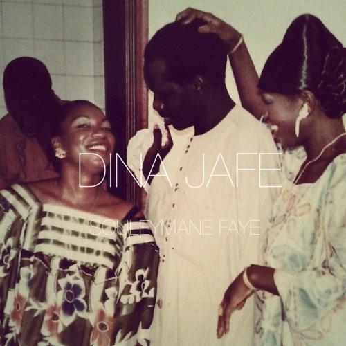 Souleyman Faye- Dina Jafe