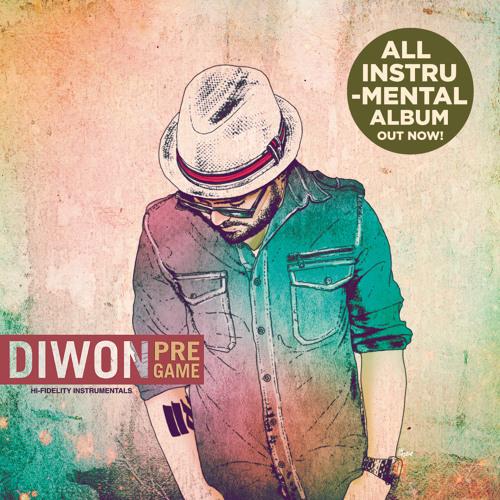 "Diwon - ""Pre-Game"" (Instrumental Album)"