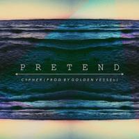 Cypher - Pretend
