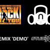 Queen - We Will Rock You - Studio-X Drum and Bass Remix DEMO