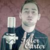 TYLER CARTER - MIRRORS (JUSTIN TIMBERLAKE) RE - IMAGINED