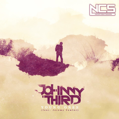 Johnny Third - Young Ones (feat. Jeremy Fowler)