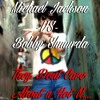BOBBY SHMURDA VS MICHAEL JACKSON - THEY DONT CARE ABOUT A HOT N....