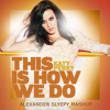 Katy Perry - This Is How We Do (Alexander Slyepy MashUp)