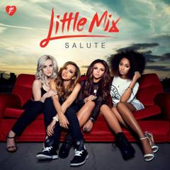 Little Mix - Salute Live