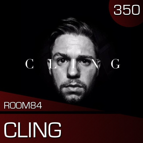 R84 PODCAST350: CLING