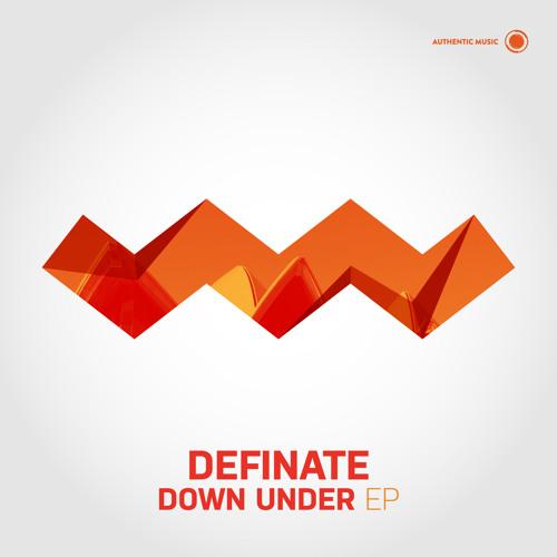 Definate - Down Under EP [Authentic012]