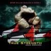 True Strength - John Dreams (Stop killing Muslims in GAZA)