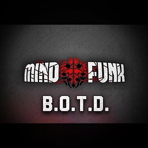 Mind Funk - B.O.T.D. (Original Mix)