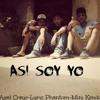 Lyric Phantom Ft Mini Kendo Y Axel Crew-Asi Soy Yo