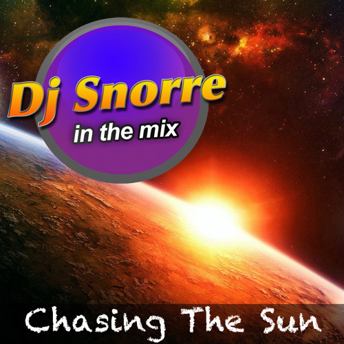 Dj Snorre - Chasing The Sun