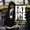 Fat Joe - Make It Rain (Art & Life Remix)