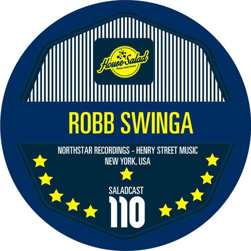House Saladcast 110 - Robb Swinga