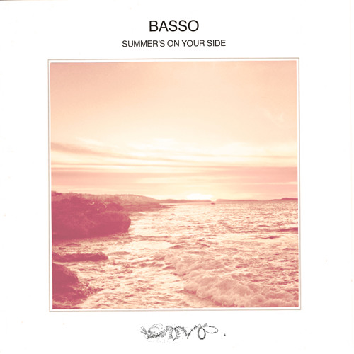 """Lodown Presents: Basso """"Summer's On Your Side"""""""