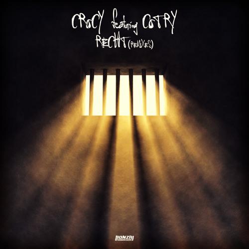 Crocy featuring Cotry - Recht - Remixes (Bonzai Progressive)