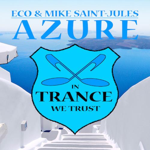 TEASER Eco & Mike Saint - Jules - Azure [In Trance We Trust 640-0]