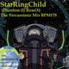 Aimer ♪ StarRingChild (Phantom 02 RemiX) The Percussionz Mix