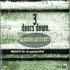 READY! for Kryptonite (Daggaz Bootleg Edit)  3 Doors Down x Deorro & Makj