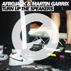 Afrojack & Martin Garrix - Turn Up The Speakers (Original Mix)
