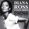 Diana Ross - Upside Down (The Checkup Club Remix) [FREEDL01]