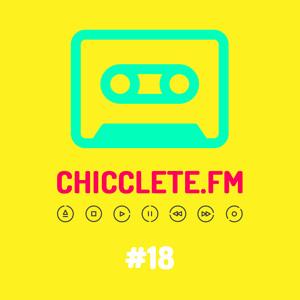 Chicclete FM #18 @ Emannuel Alves