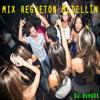 Mix Regueton Medellin Dj Burgos