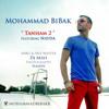 Mohammad Bibak Ft. Nayda - Tanham 2 mp3