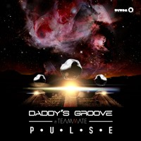 Daddy's Groove feat. Teammate – Pulse