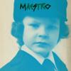 07 - Maestro - Mechant