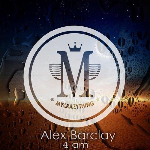 Alex Barclay - 4:00 AM