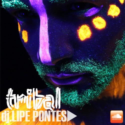 DJ Lipe Pontes - Set Tribal 2k14