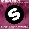 Borgore & Sikdope - Unicorn Zombie Apocalypse (Kaviar x EFF3CTS Festival Trap Remix)