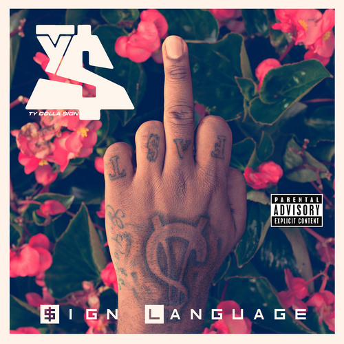 Ty Dolla $ign – Sign Language