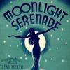 MOONLIGHT SERENADE (Please read info)