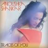 """Anoushka Shankar, """"Traces of You"""", July 14"""