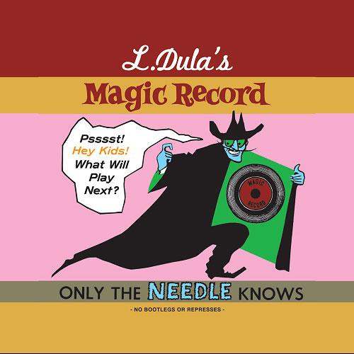 L Dula - L. Dula's Magic Record (2009)