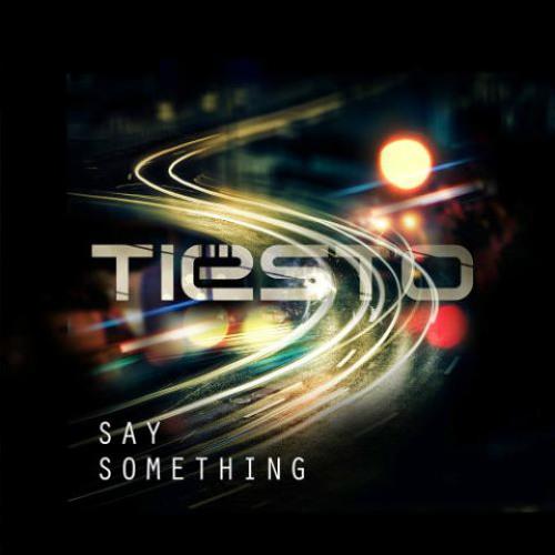 Tiesto, Say Something ( feat. Emily Rowed)