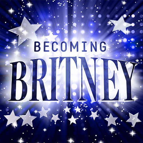 Becoming Britney: A New Musical