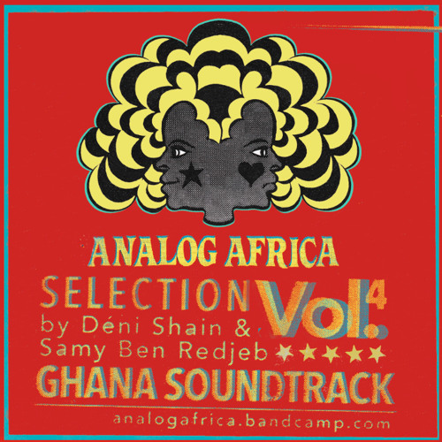 Analog Africa Selection Vol.4 (2014) I Ghana Soundtrack  - Previously unreleased & Obscure tracks