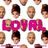 Loyal Remix - Clean