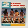 2Live Crew By HardkingBass