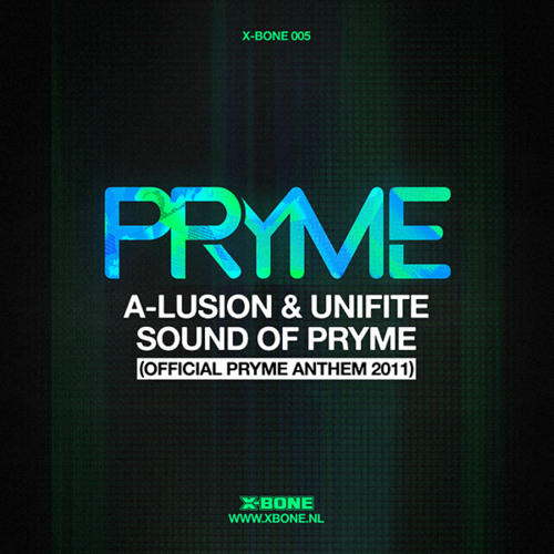 A-lusion & Unifite - Sound of Pryme (Anthem 2011)